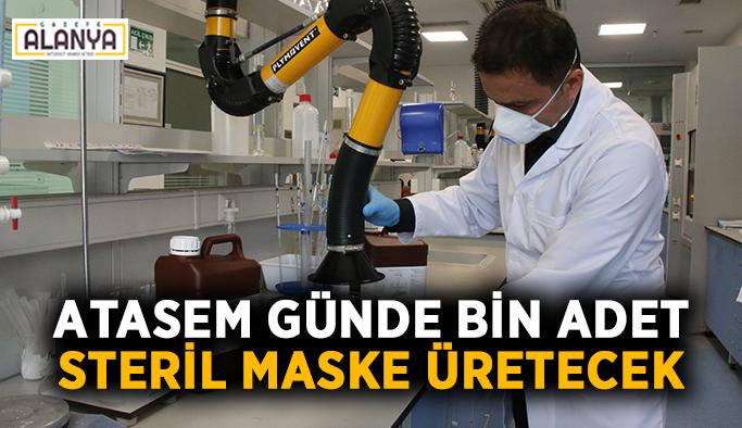 ATASEM günde bin adet steril maske üretecek