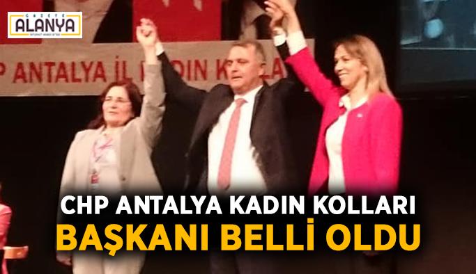 CHP Antalya Kadın Kolları başkanı belli oldu