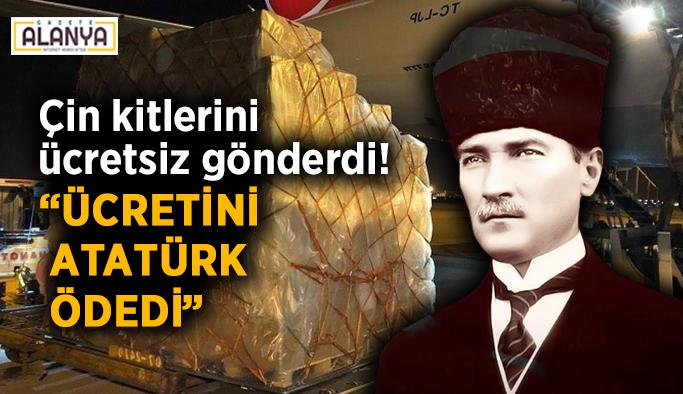 """Çin virüs tanı kitlerini ücretsiz gönderdi! """"Ücretini Atatürk ödedi"""""""