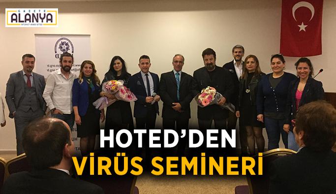 HOTED'den virüs semineri