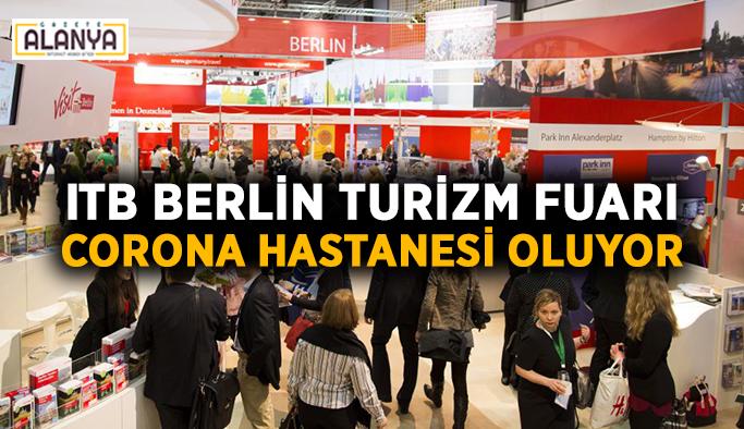 ITB Berlin Turizm Fuarı Corona hastanesi oluyor