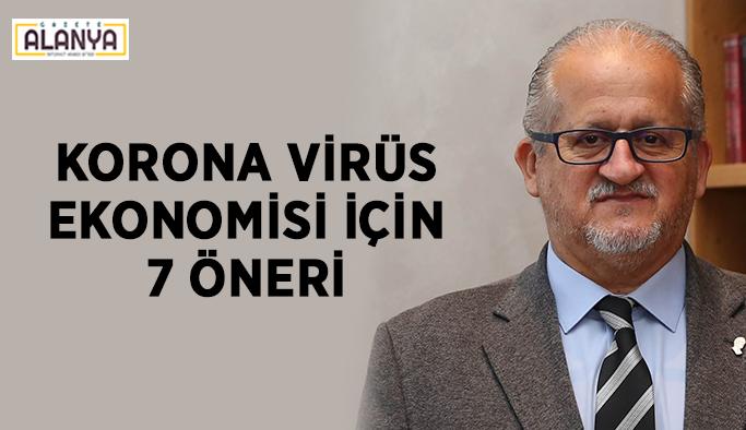 Korona virüs ekonomisi için 7 öneri