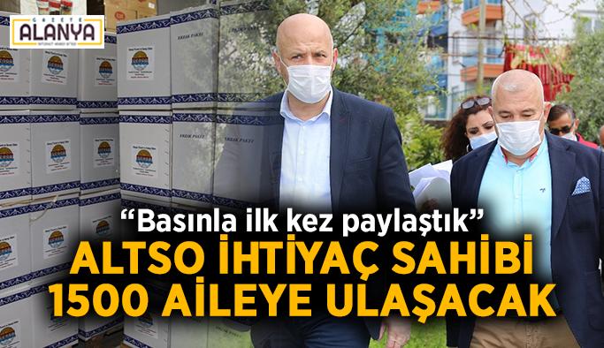ALTSO ihtiyaç sahibi 1500 aileye ulaşacak