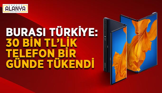 Burası Türkiye! 30 bin TL'lik telefon bir günde tükendi