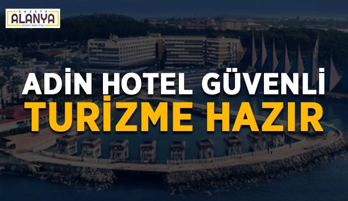 Adin Hotel güvenli turizme hazır