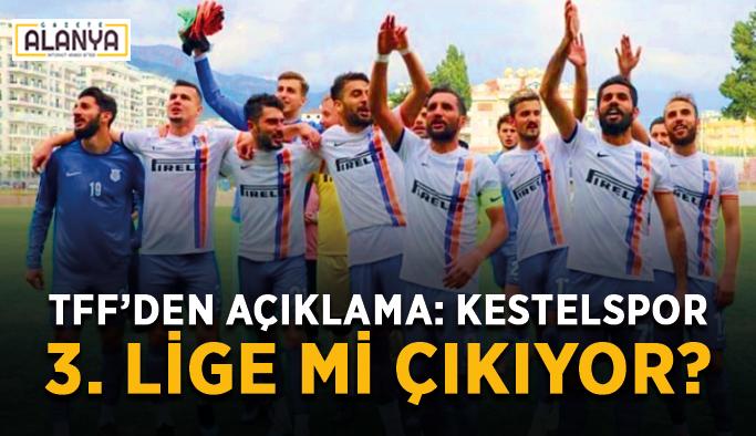 TFF'den açıklama: Kestelspor 3. Lige mi çıkıyor?