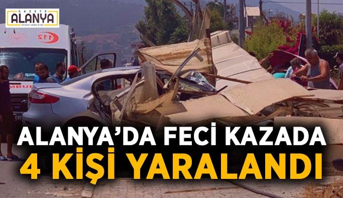 Alanya'da feci kazada 4 kişi yaralandı