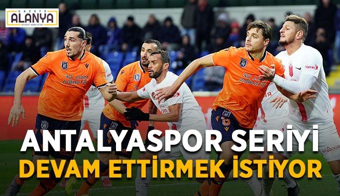 Antalyaspor seriyi devam ettirmek istiyor