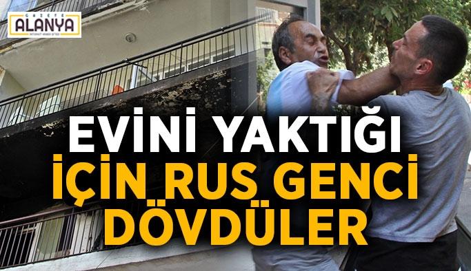 Evini yaktığı için Rus genci dövdüler