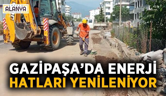 Gazipaşa'da enerji hatları yenileniyor