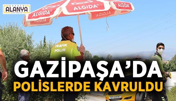Gazipaşa'da kavurucu sıcak polisleri de vurdu