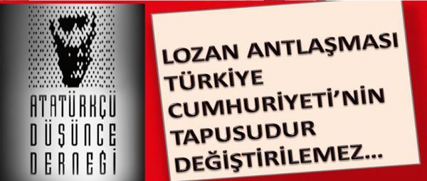 ADD, 24 Temmuz Lozan anlaşma açıklaması yayınladı