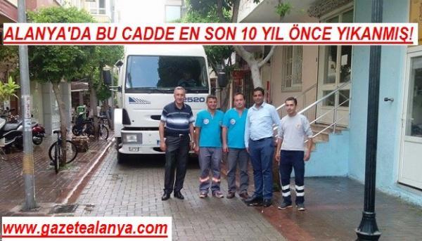 ALANYA'DA BU CADDE EN SON 10 YIL ÖNCE YIKANMIŞ!