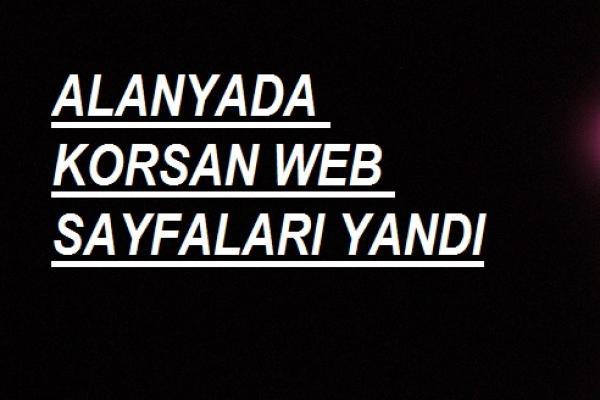 ALANYADA KORSAN WEB SAYFALARI YANDI