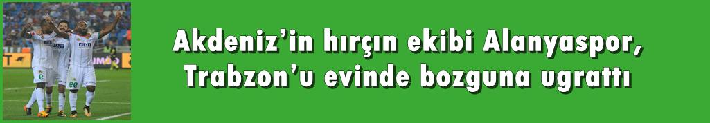Alanyaspor Trabzon'u tuş etti