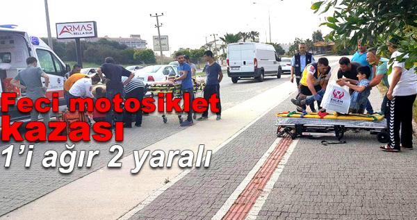 Feci motosiklet kazası: 1'ı ağır 2 yaralı