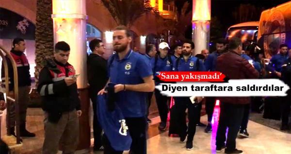 Fenerbahçeli futbolcular Alanya'da ortalığı karıştırdı