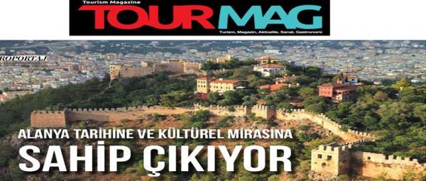 Magazin dergisi Tourmag Alanya'ya  2 sayfa ayırdı