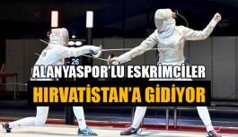 Alanyaspor'lu eskrimciler Hırvatistan'a gidiyor