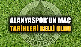 Alanyaspor'un maç tarihleri belli oldu