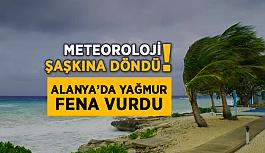 Meteoroloji şaşkına döndü! Alanya'da yağmur fena vurdu