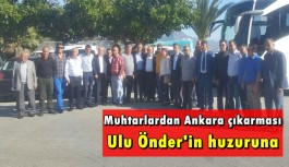 Muhtarlar Ankara yolcusu