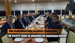 AK Parti'li Toklu muhtarları dinledi