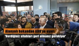 """Bakan Çavuşoğlu: """"ABD terör örgütüyle bağını koparmalı"""""""
