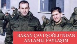 Bakan Çavuşoğlu'ndan anlamlı paylaşım