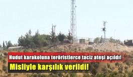 Hudut karakoluna YPG'li teröristlerce taciz ateşi açıldı!
