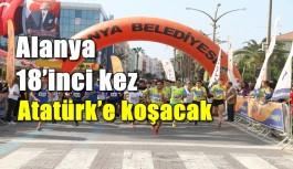 Alanya 18'inci kez Atatürk'e koşacak