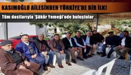 Kasımoğlu ailesinden Türkiye'de bir ilk!