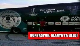 Konyaspor, Alanya'ya geldi