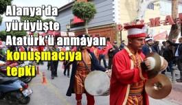 Alanya'da Zeytin Dalı yürüyüşünde Atatürk'ü anmayan konuşmacıya tepki