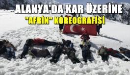 """Alanya'da kar üzerine """"Afrin"""" koreografisi"""