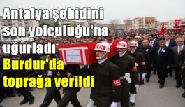 Antalya Şehidini uğurladı