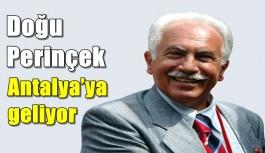 Doğu Perinçek Antalya'ya geliyor