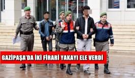 Gazipaşa'da iki firari yakayı ele verdi