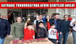 Satranç Turnuvası'nda Afrin Şehitleri anıldı