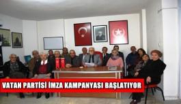 Vatan Partisi imza kampanyası başlatıyor