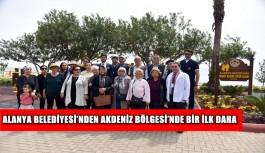 Alanya Belediyesi'nden Akdeniz Bölgesi'nde bir ilk daha