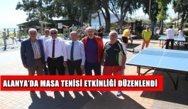 Alanya'da masa tenisi etkinliği düzenlendi