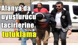 Alanya'da uyuşturucu tacirlerine tutuklama
