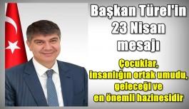 Başkan Türel'in 23 Nisan mesajı