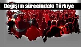 Değişim sürecindeki Türkiye