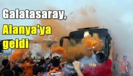 Galatasaray, Alanya'ya geldi