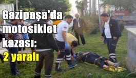 Gazipaşa'da motosiklet kazası: 2 yaralı