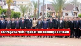 Gazipaşa'da Polis Teşkilatı'nın kuruluşu kutlandı