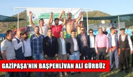 Gazipaşa'nın başpehlivan Ali Gürbüz