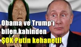Obama ve Trump'ı bilen Baba Vanga'dan ŞOK Putin kehaneti!